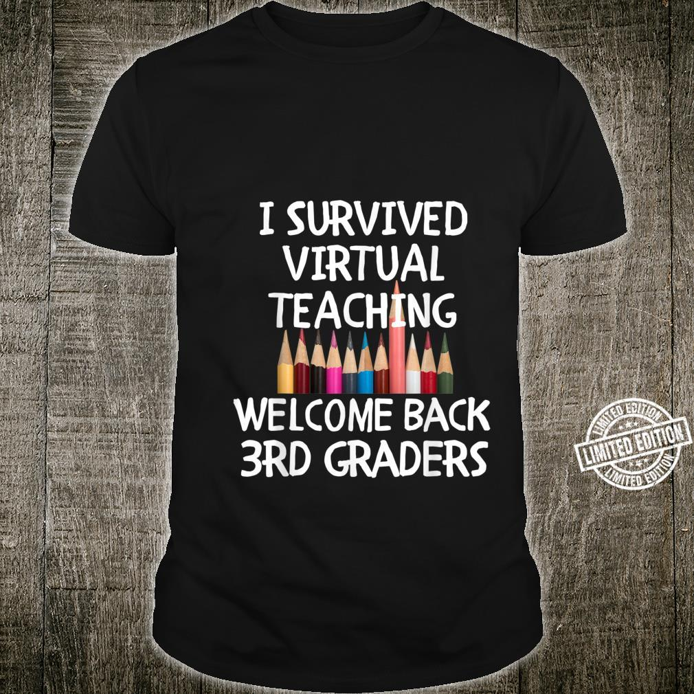 Back To School I Survived Virtual Learning 3rd Grade Teacher Shirt