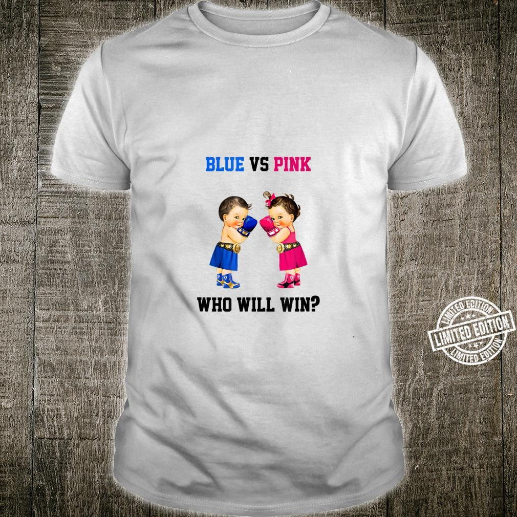 Blue Vs Pink Who Will Win Boxing Theme Gender Reveal Shirt
