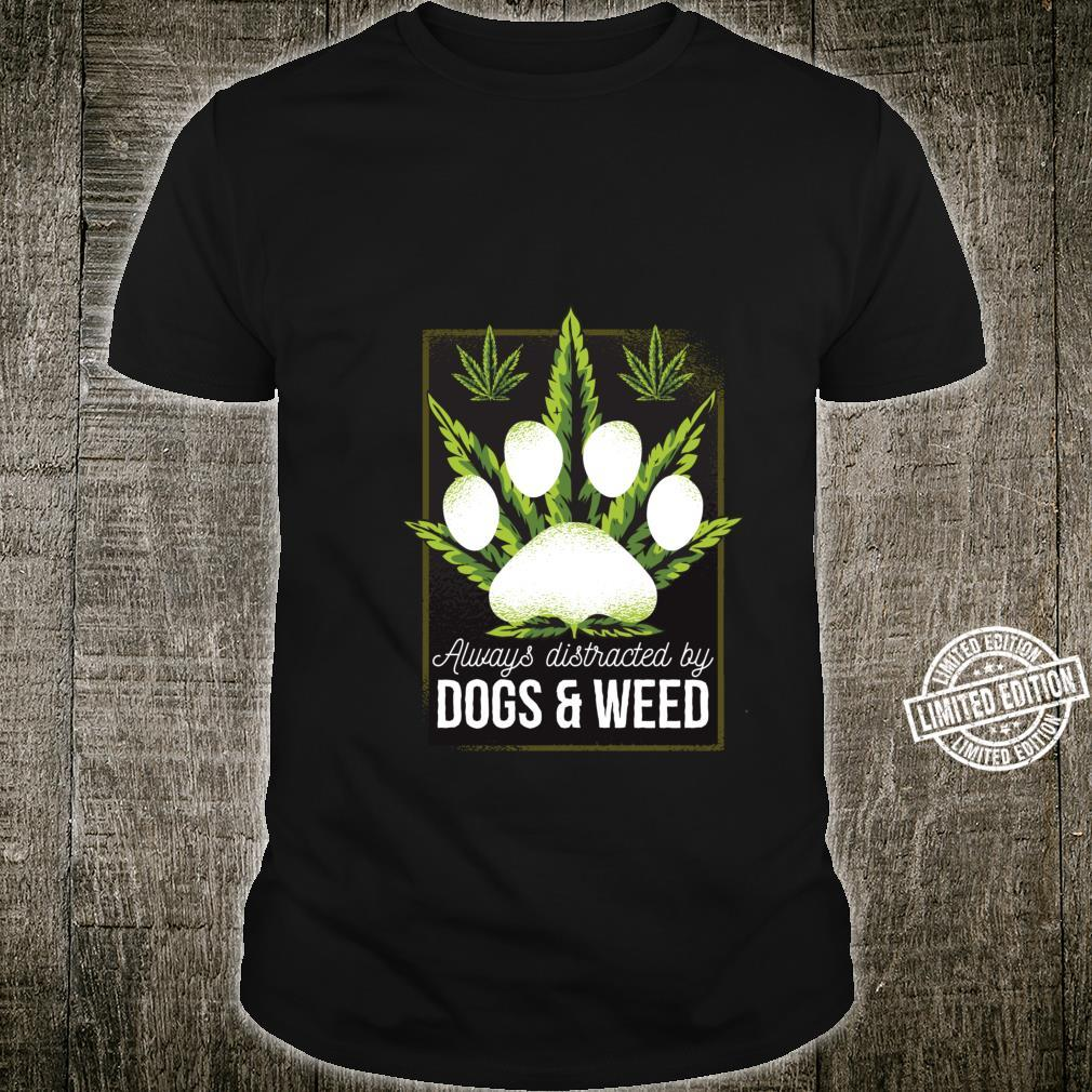 Easily Distracted By Dogs Weed Dog Shirt