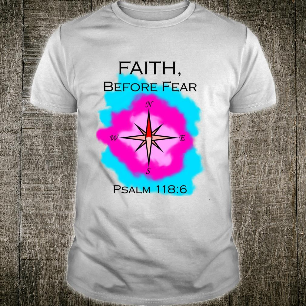 Faith Before Fear Dare to Step Out Shirt