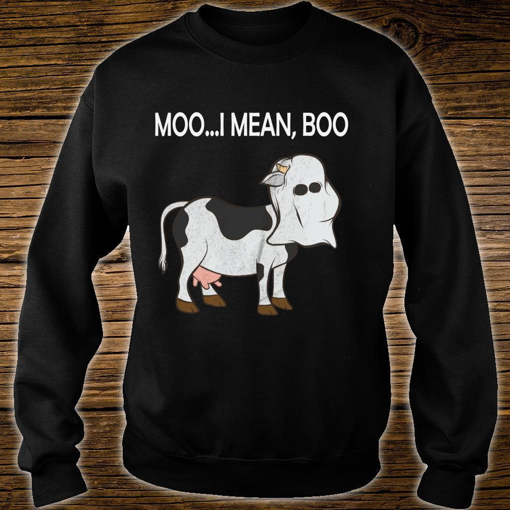Ghost Cow Moo I Mean Boo Shirt sweater