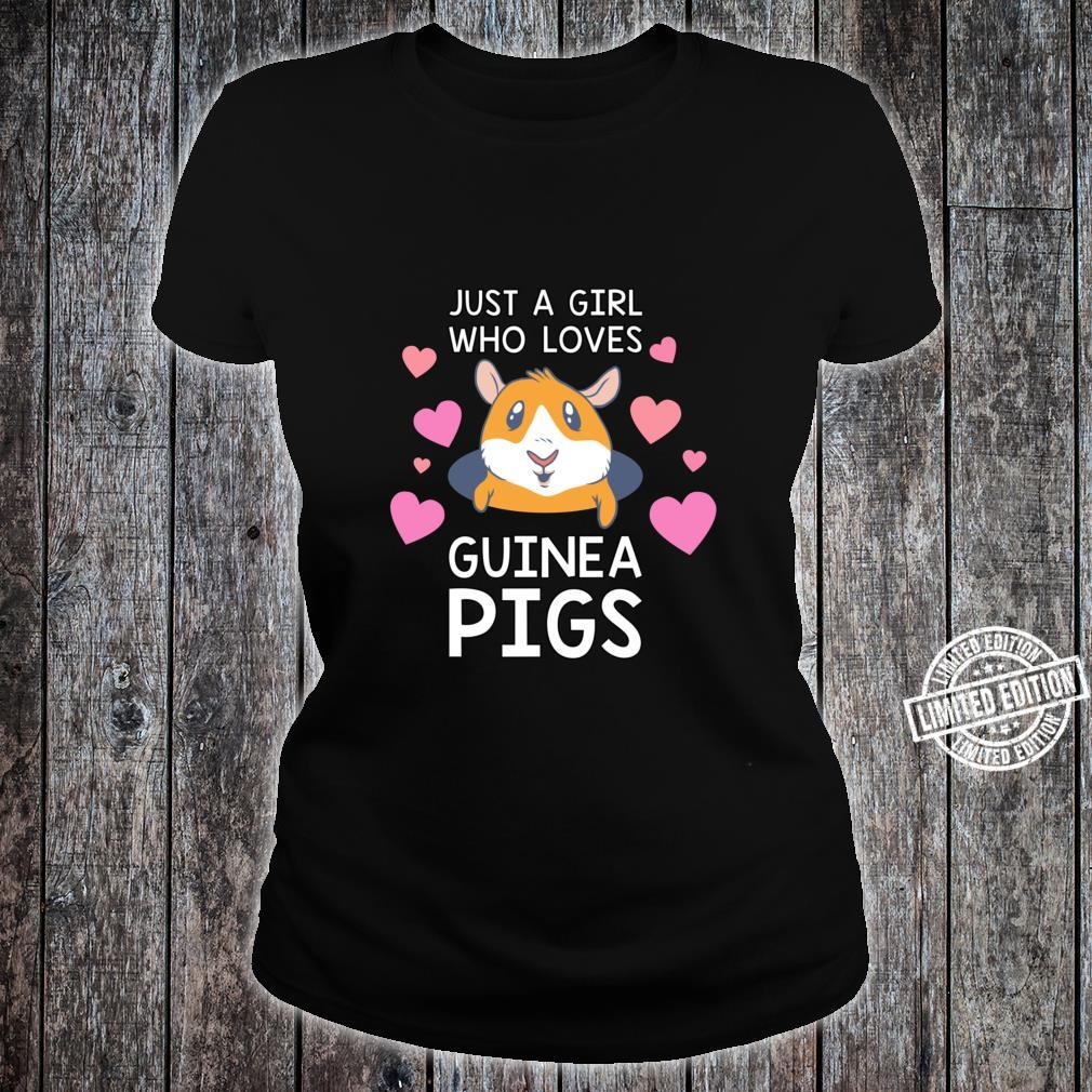 Guinea Pig Just a Girl Who Loves Guinea Pigs Shirt ladies tee