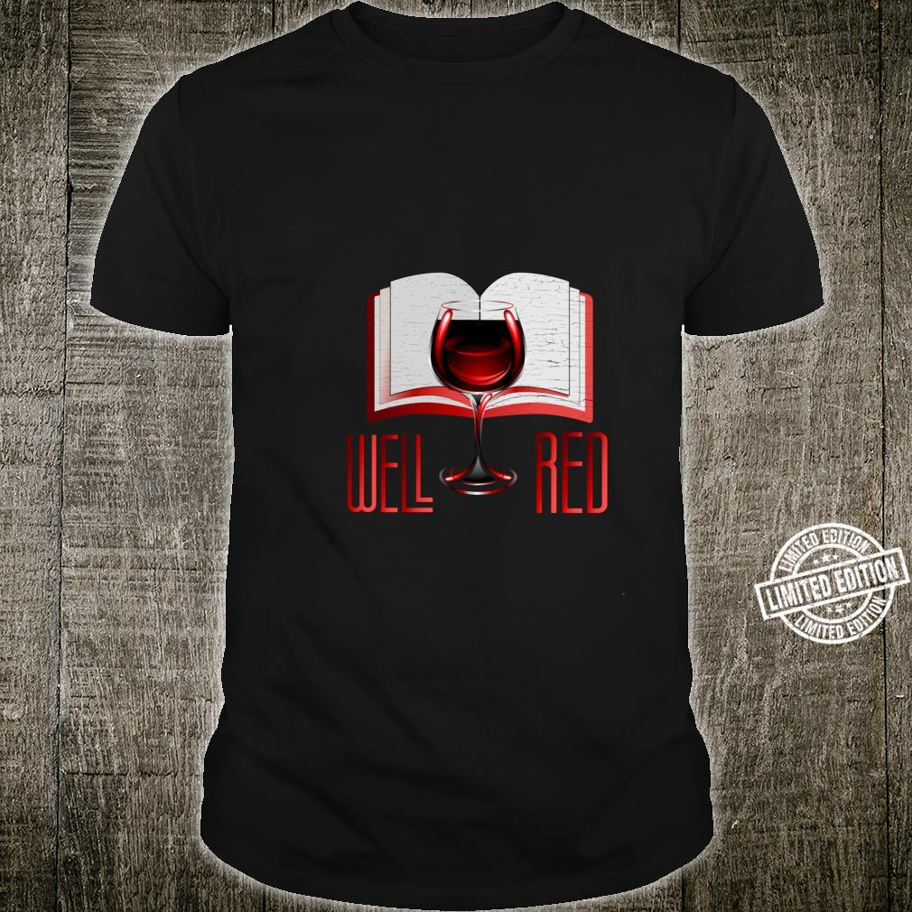 Guter Red Wine and Books Reading Shirt