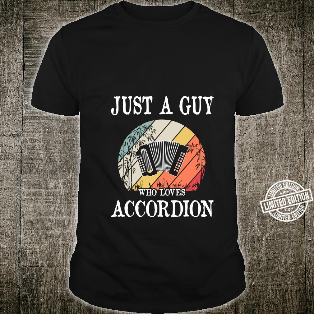 Just A Guy Who Loves Accordion Shirt