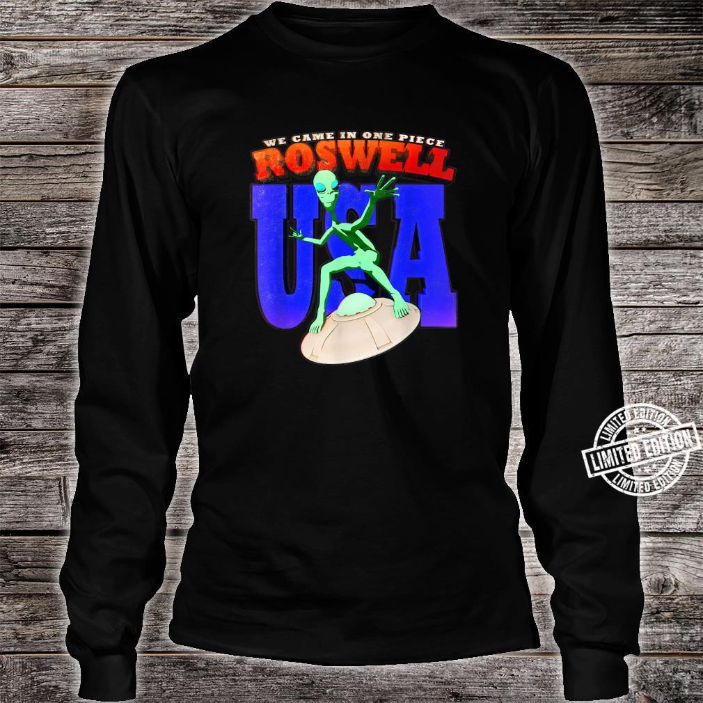 Roswell UFO USA Alien We Came In One Piece Flying Saucer Shirt long sleeved