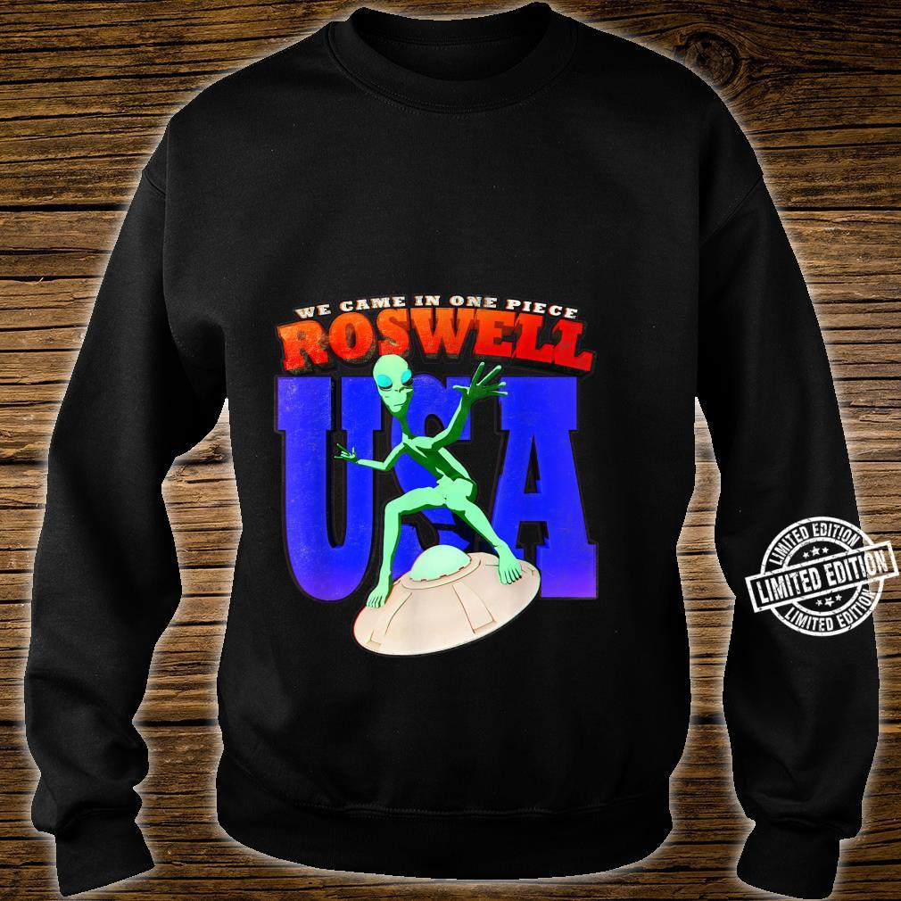 Roswell UFO USA Alien We Came In One Piece Flying Saucer Shirt sweater