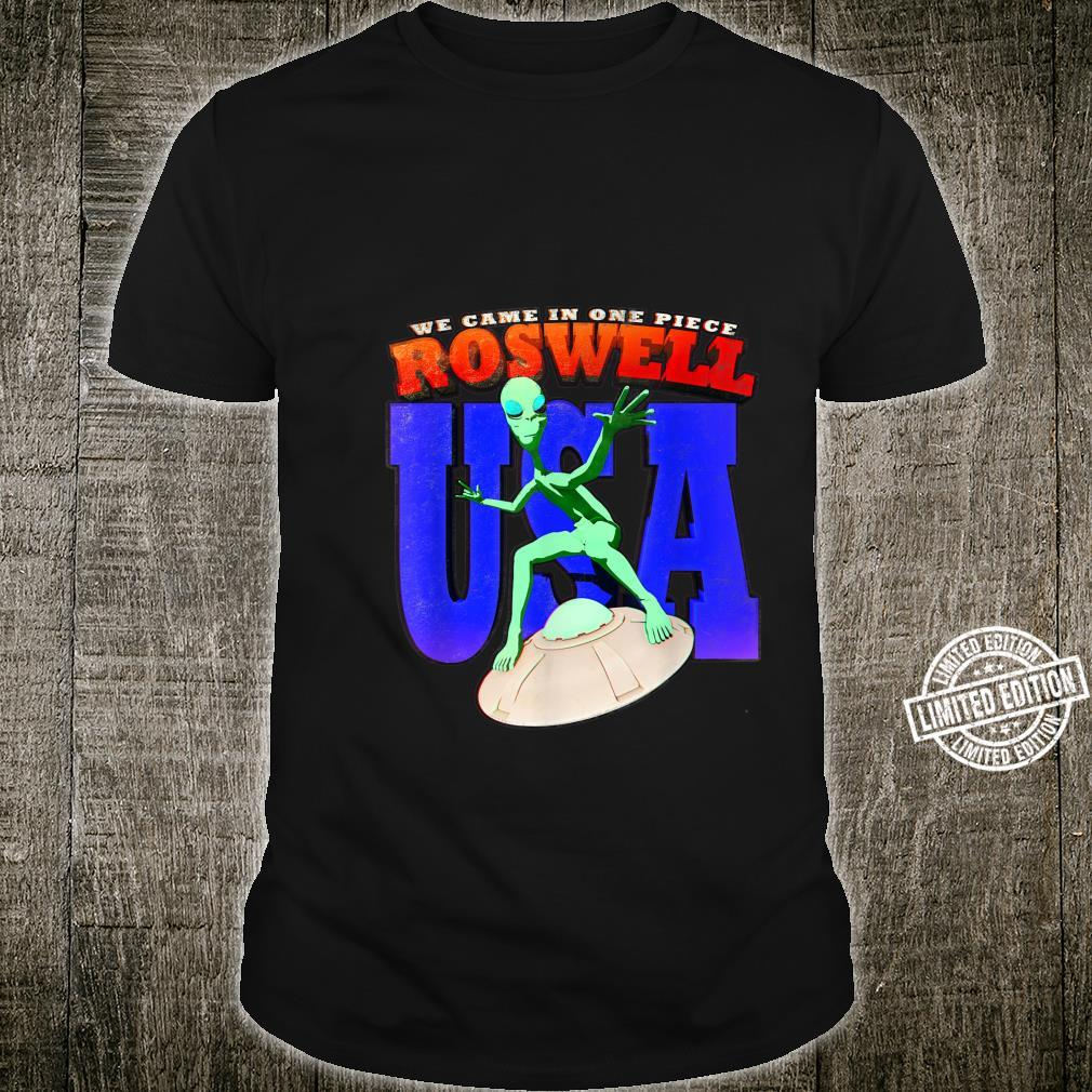 Roswell UFO USA Alien We Came In One Piece Flying Saucer Shirt