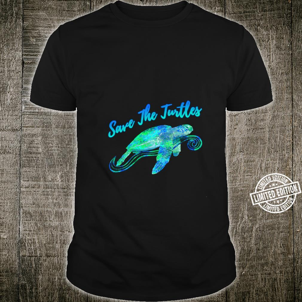 Save The Turtles Sea Turtle Ocean Animals Rights Shirt