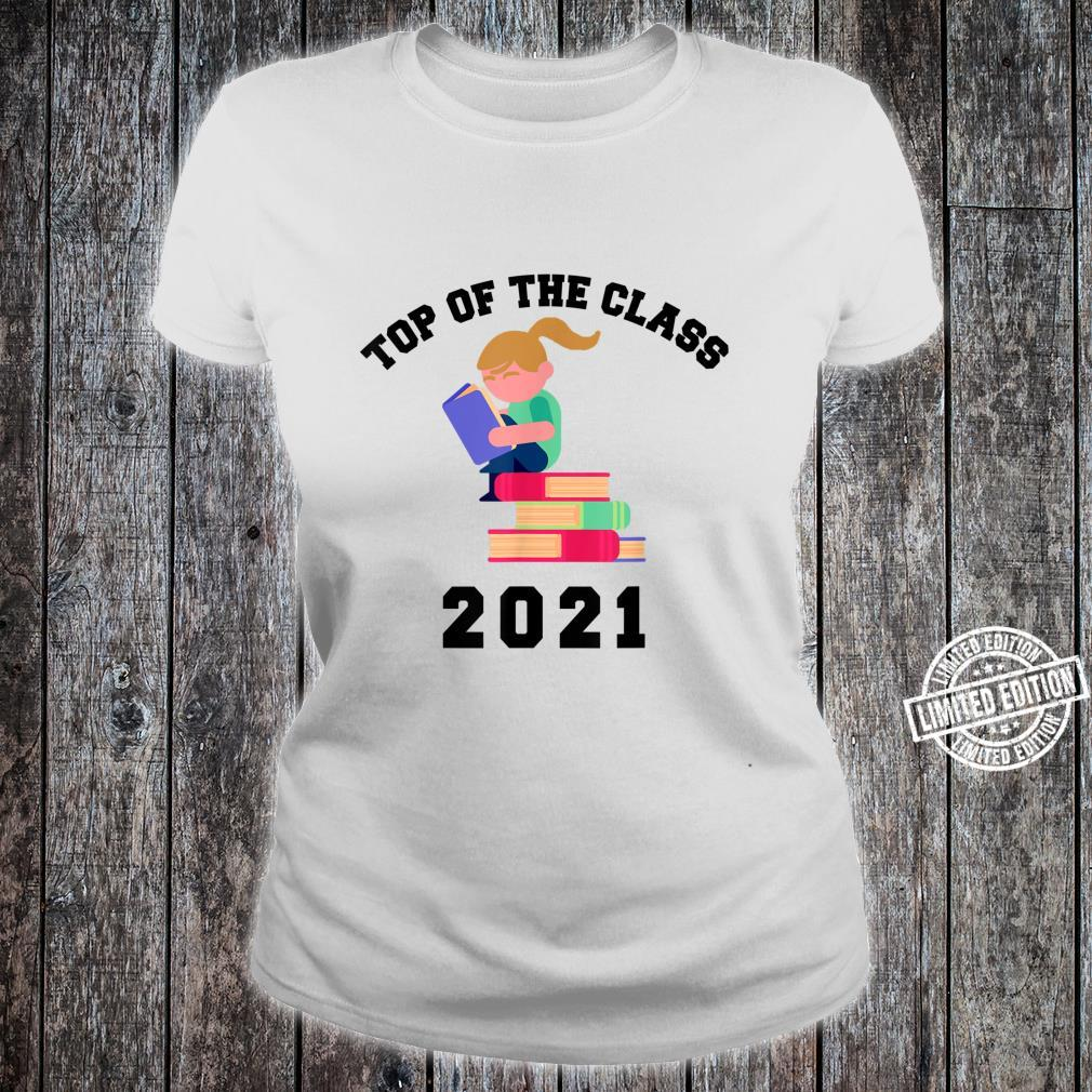 TOP OF THE CLASS 2021 Graduation with Books Shirt ladies tee