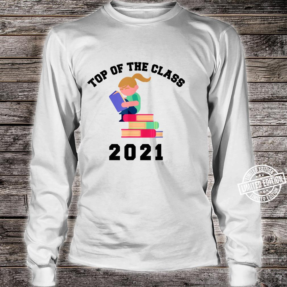 TOP OF THE CLASS 2021 Graduation with Books Shirt long sleeved