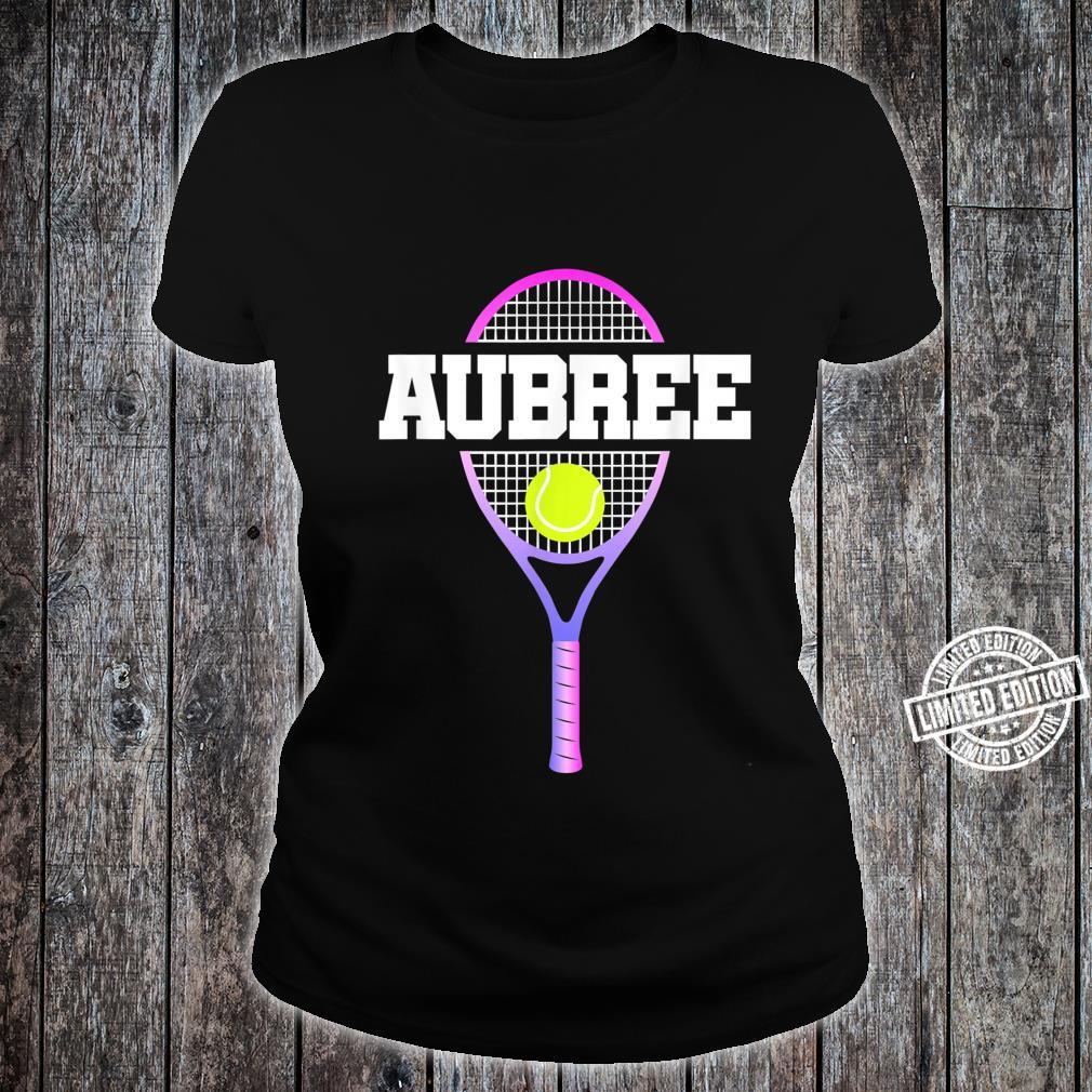Tennis Player Girl Name Aubree Ball and Racket Sports Fan Shirt ladies tee