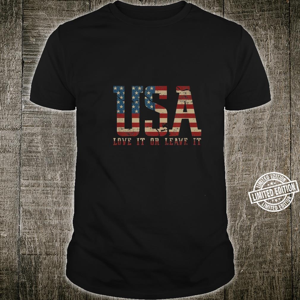 USA Love It or Leave It Shirt
