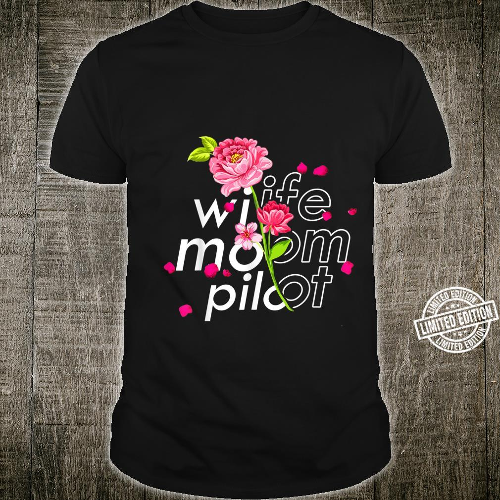 Wife Mom Airplane Pilot Cute Mother's Day Floral Pilot Shirt