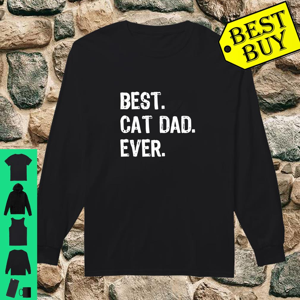 Best Cat Dad Ever Cool Daddy Gift shirt long sleeved