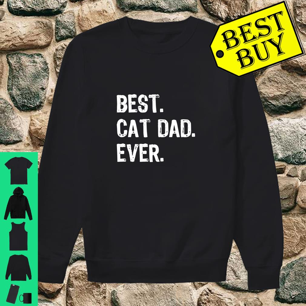 Best Cat Dad Ever Cool Daddy Gift shirt sweater