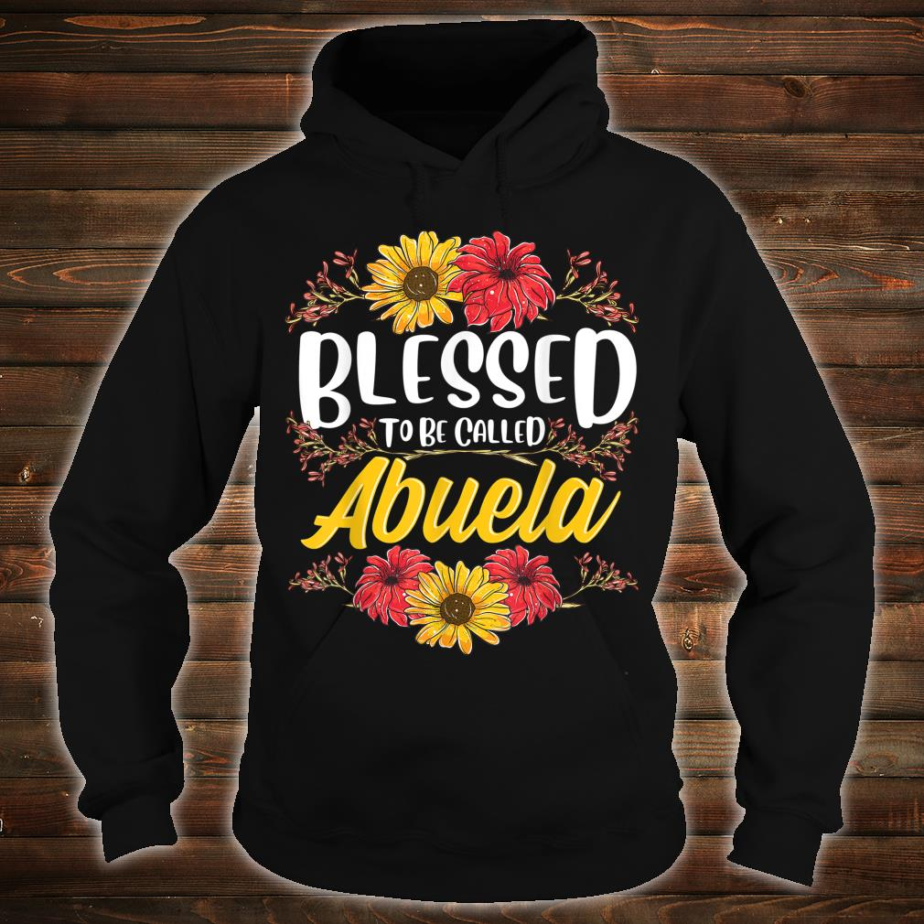 Blessed To Be Called Abuela Shirt Cute Floral Mother's Day Shirt hoodie