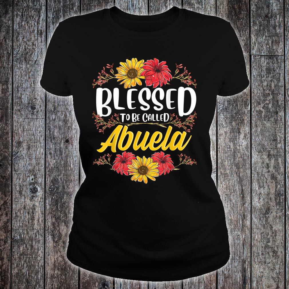 Blessed To Be Called Abuela Shirt Cute Floral Mother's Day Shirt ladies tee