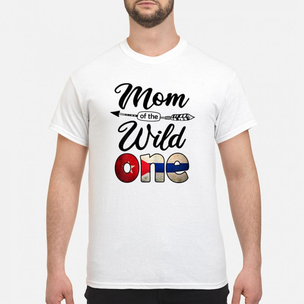 Cuban Mom of the Wild One Birthday Cuba Flag Shirt