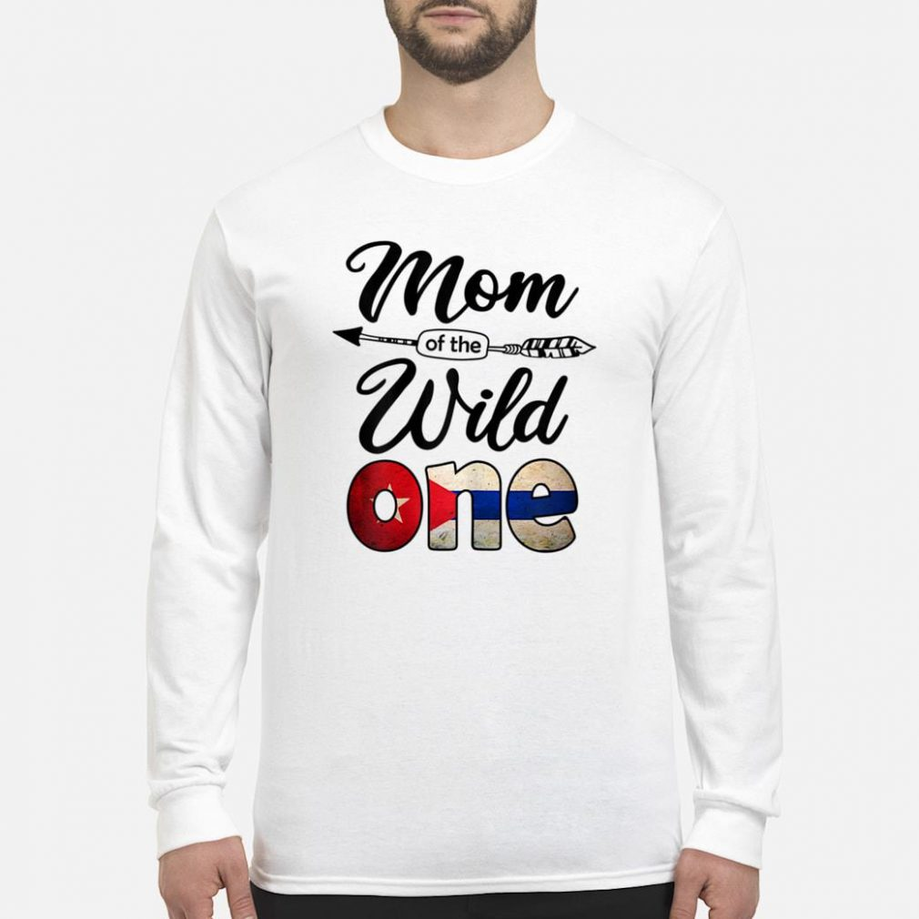 Cuban Mom of the Wild One Birthday Cuba Flag Shirt long sleeved