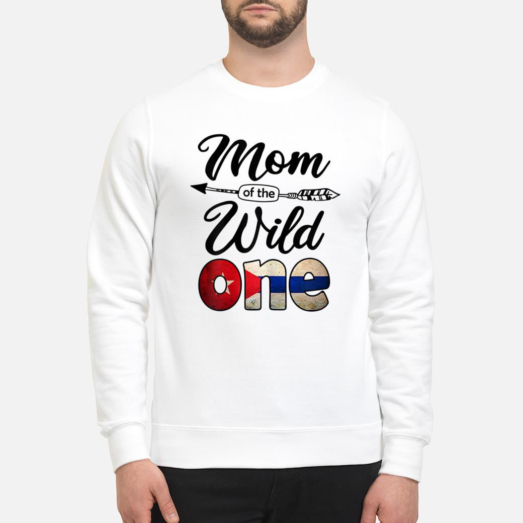 Cuban Mom of the Wild One Birthday Cuba Flag Shirt sweater