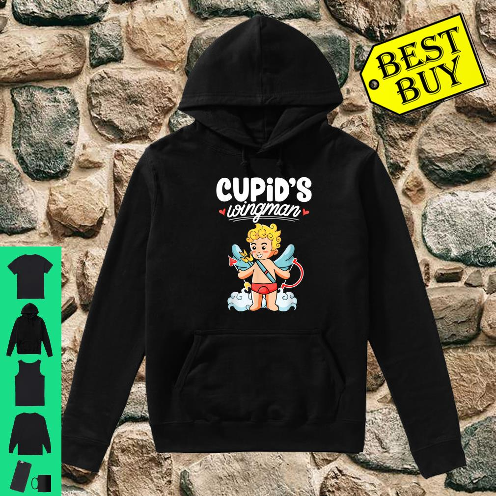 Cupid's wingman Valentine's day Cupid Arrow Shirt hoodie