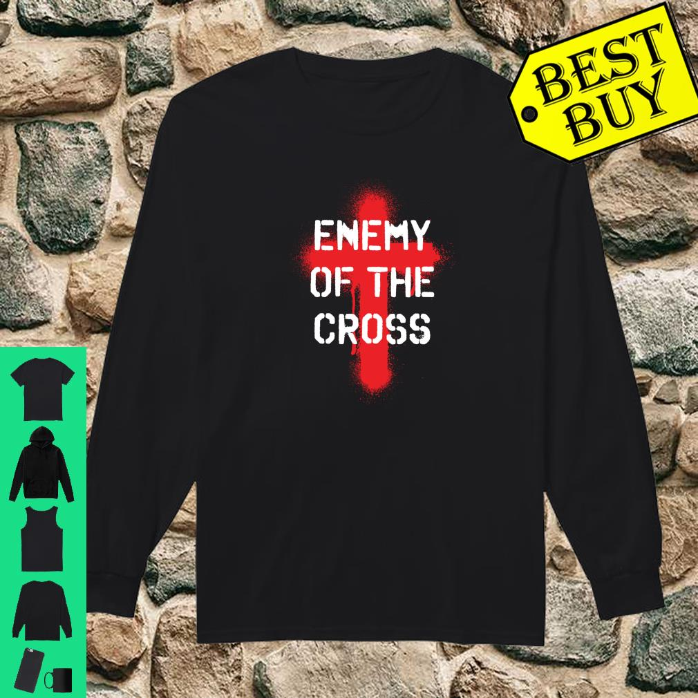 Enemy Of The Cross Atheist Shirt long sleeved