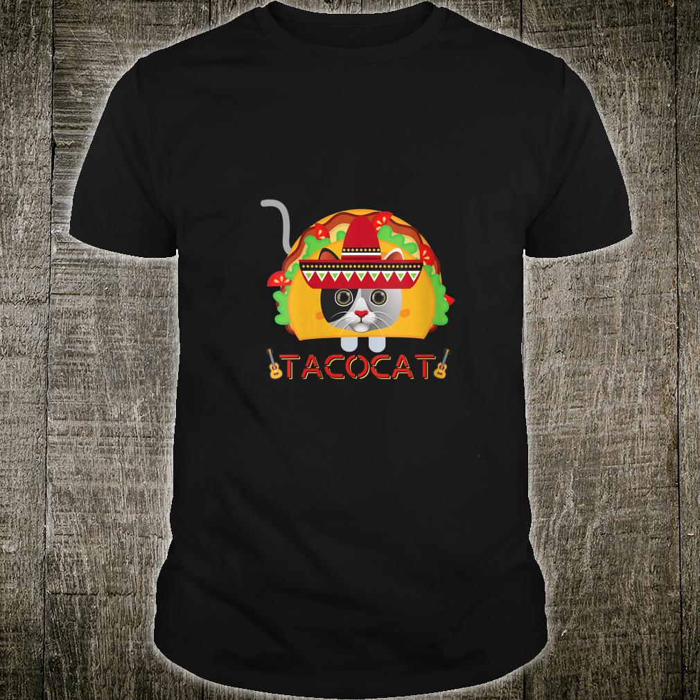 If You Merge A Taco and Cat What Do You Get A Cinco TacoCat Shirt