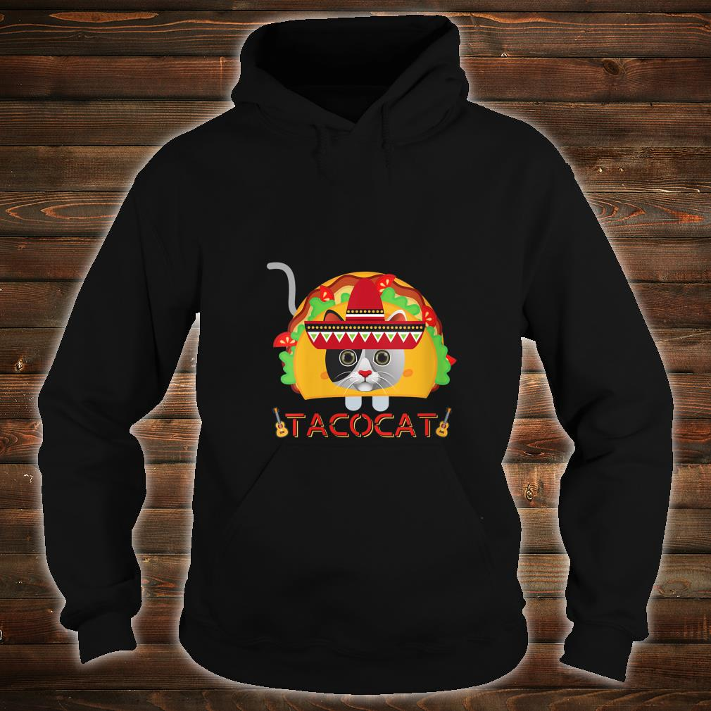 If You Merge A Taco and Cat What Do You Get A Cinco TacoCat Shirt hoodie