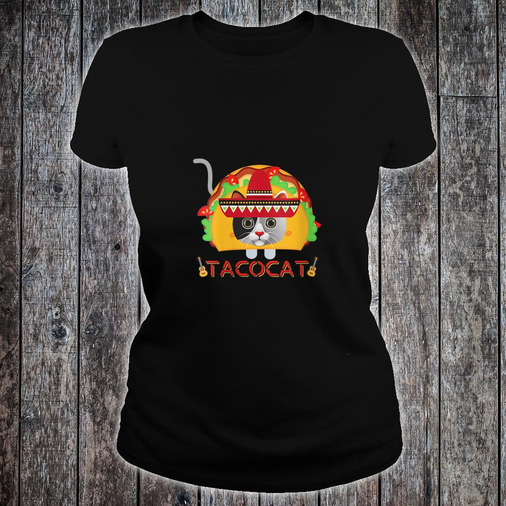 If You Merge A Taco and Cat What Do You Get A Cinco TacoCat Shirt ladies tee