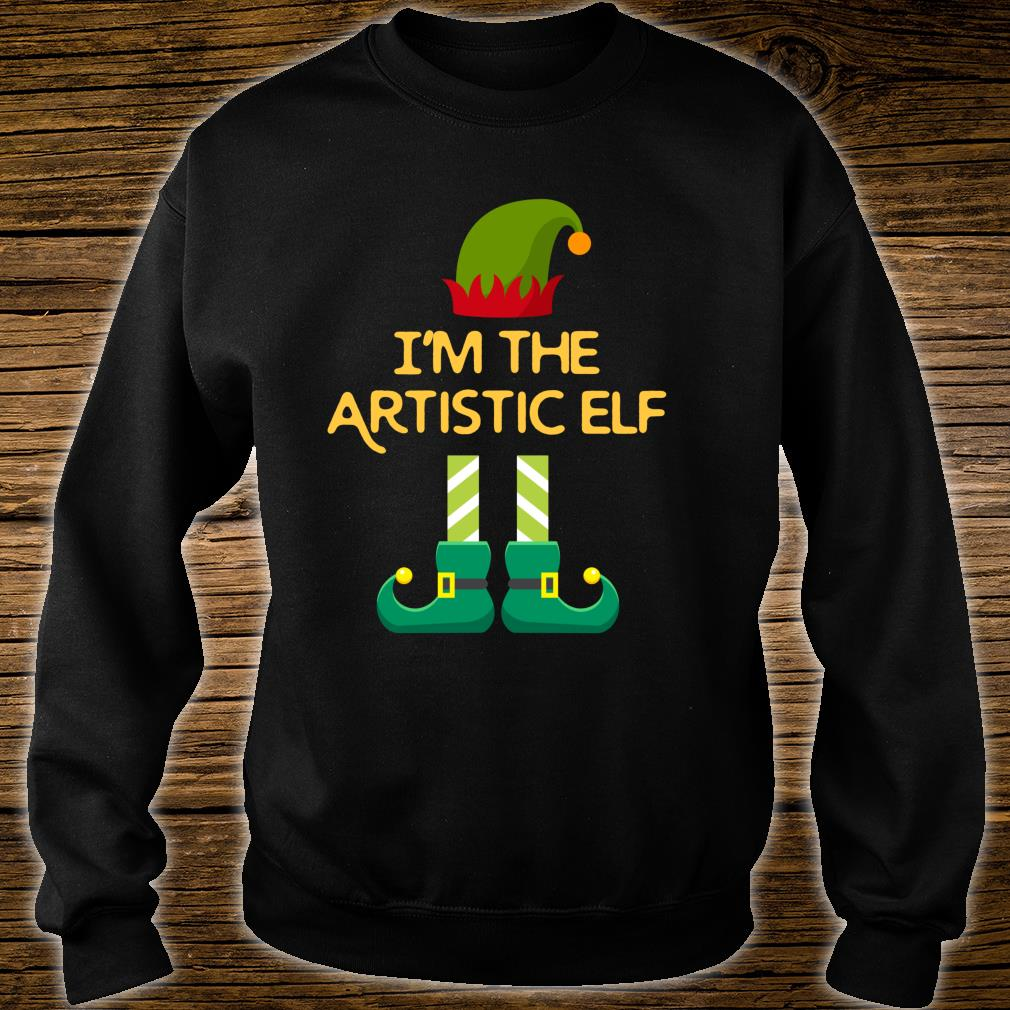 I'm The Artistic Elf Matching Family Christmas Shirt sweater