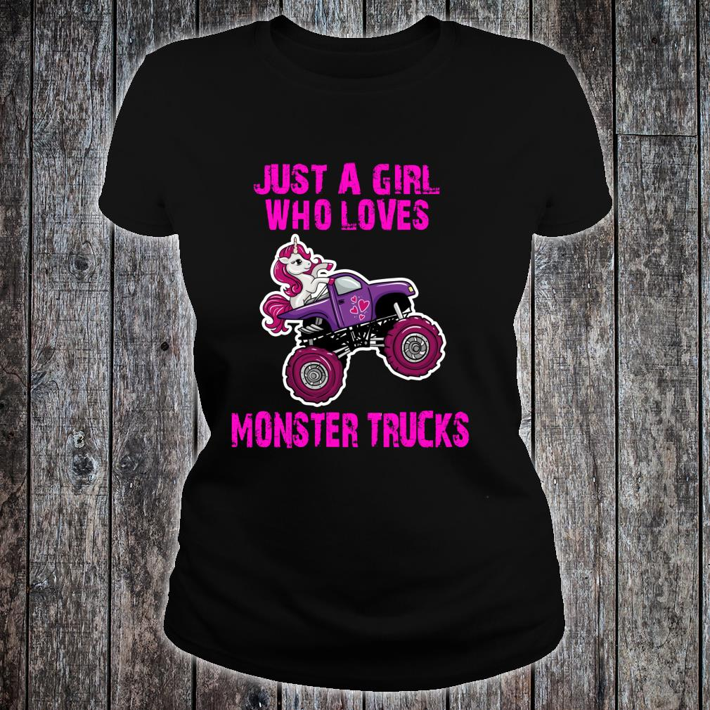 Just A Girl Who Loves Monster Trucks for Unicorn Girls Shirt ladies tee