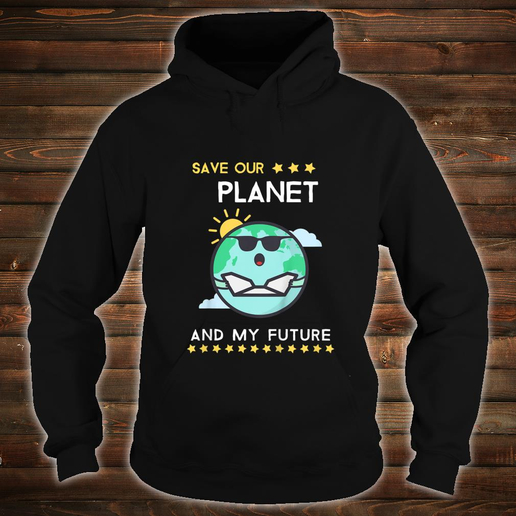 Kids Earth Day 2020 Climate Change Activism Shirt hoodie