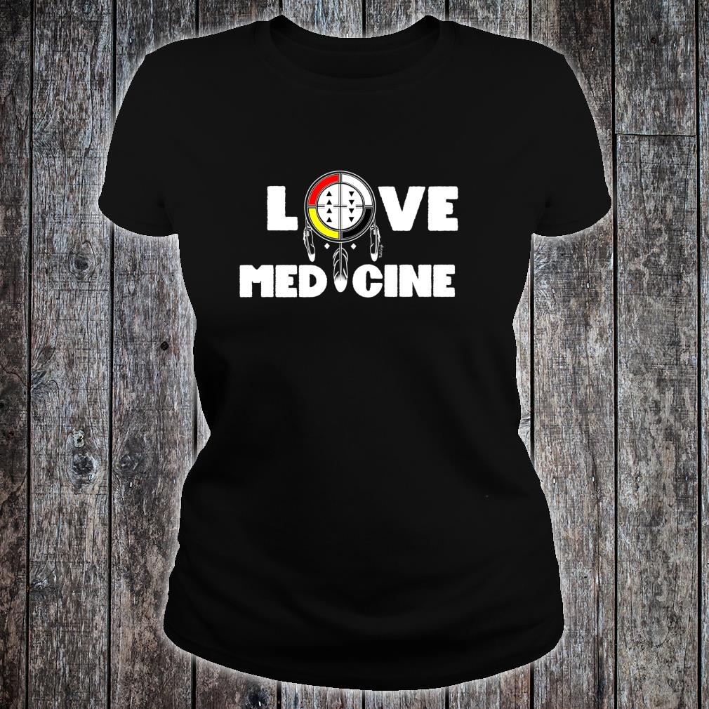 LOVE MEDICINE Shirt ladies tee