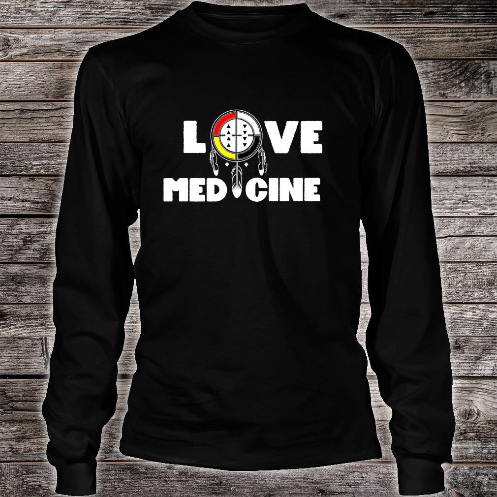 LOVE MEDICINE Shirt Long sleeved