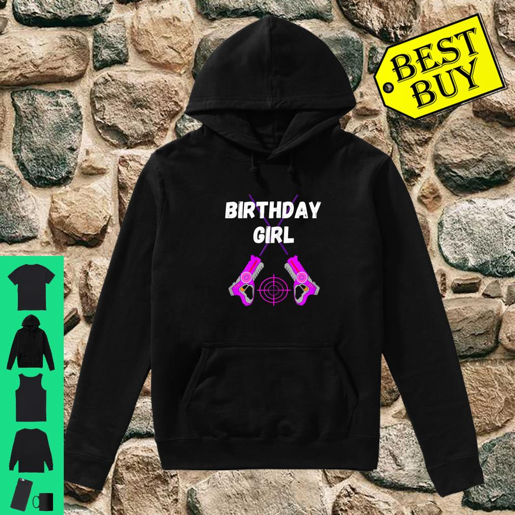 Laser Tag Birthday Girl Party Indoor Lasertag Game Player Shirt hoodie