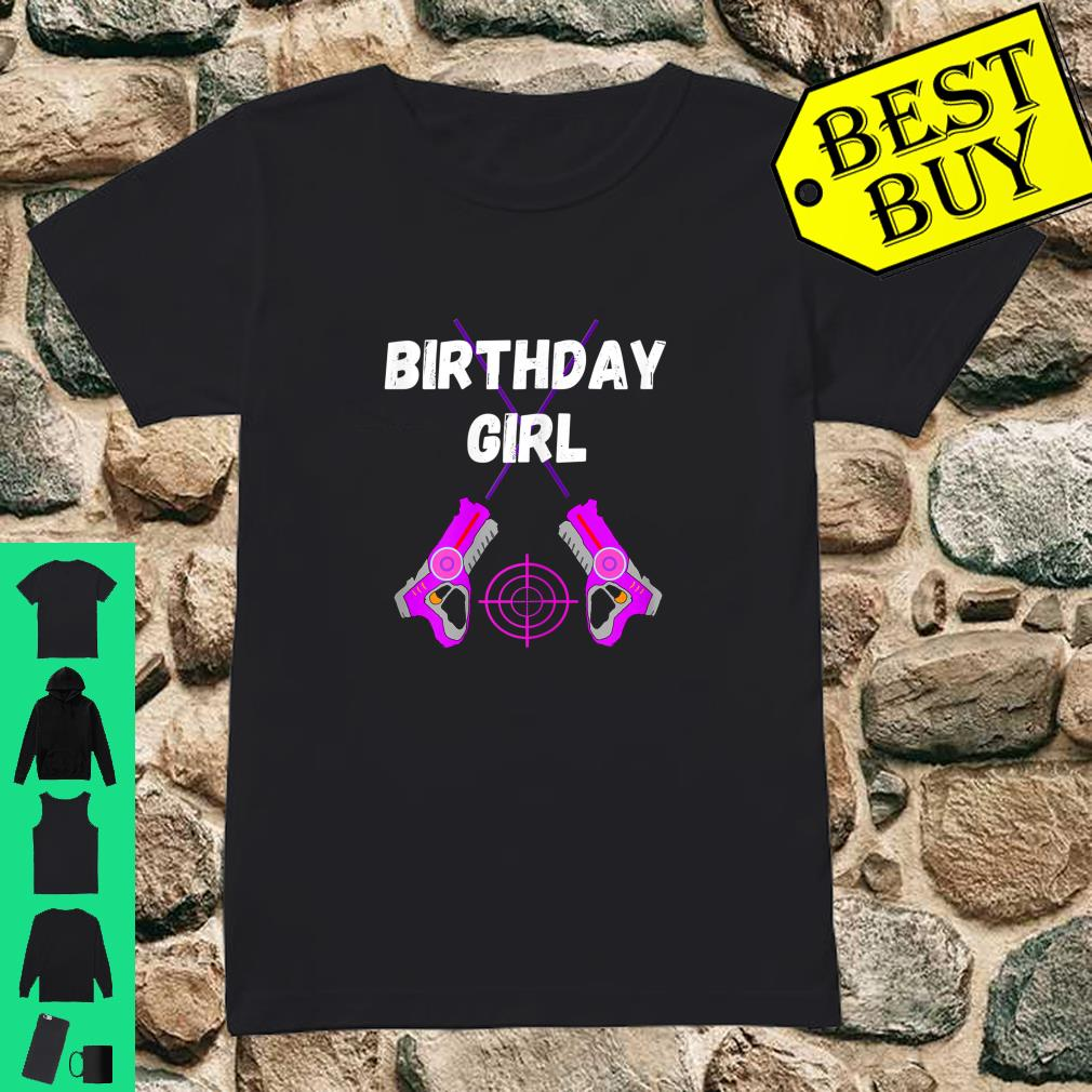 Laser Tag Birthday Girl Party Indoor Lasertag Game Player Shirt ladies tee