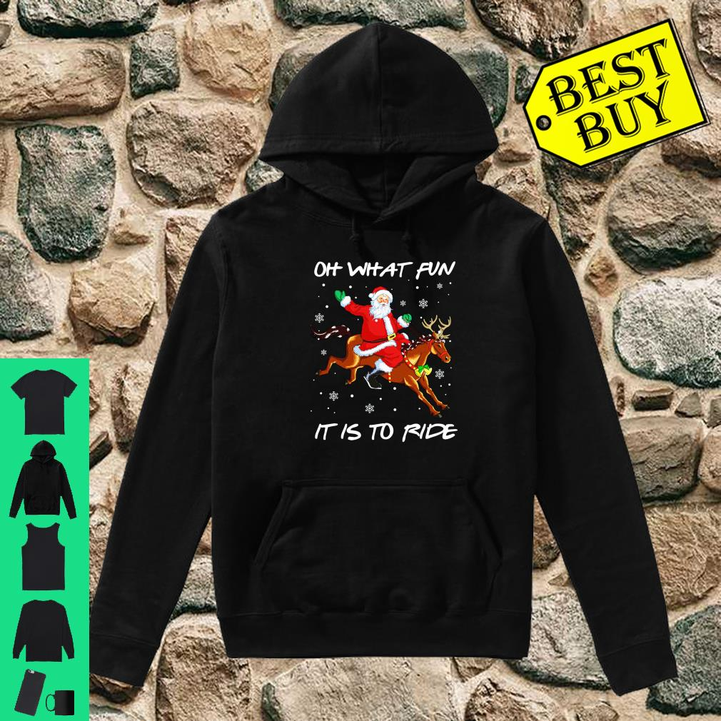 Oh What Fun it is to Ride Shirt Riding Horse Christmas Gift Shirt hoodie
