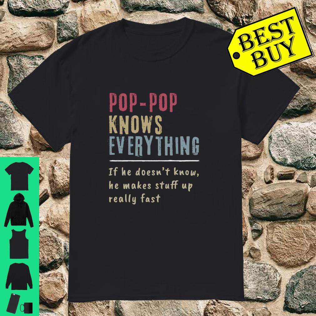 Poppop Knows Everything Cool Grandpa shirt