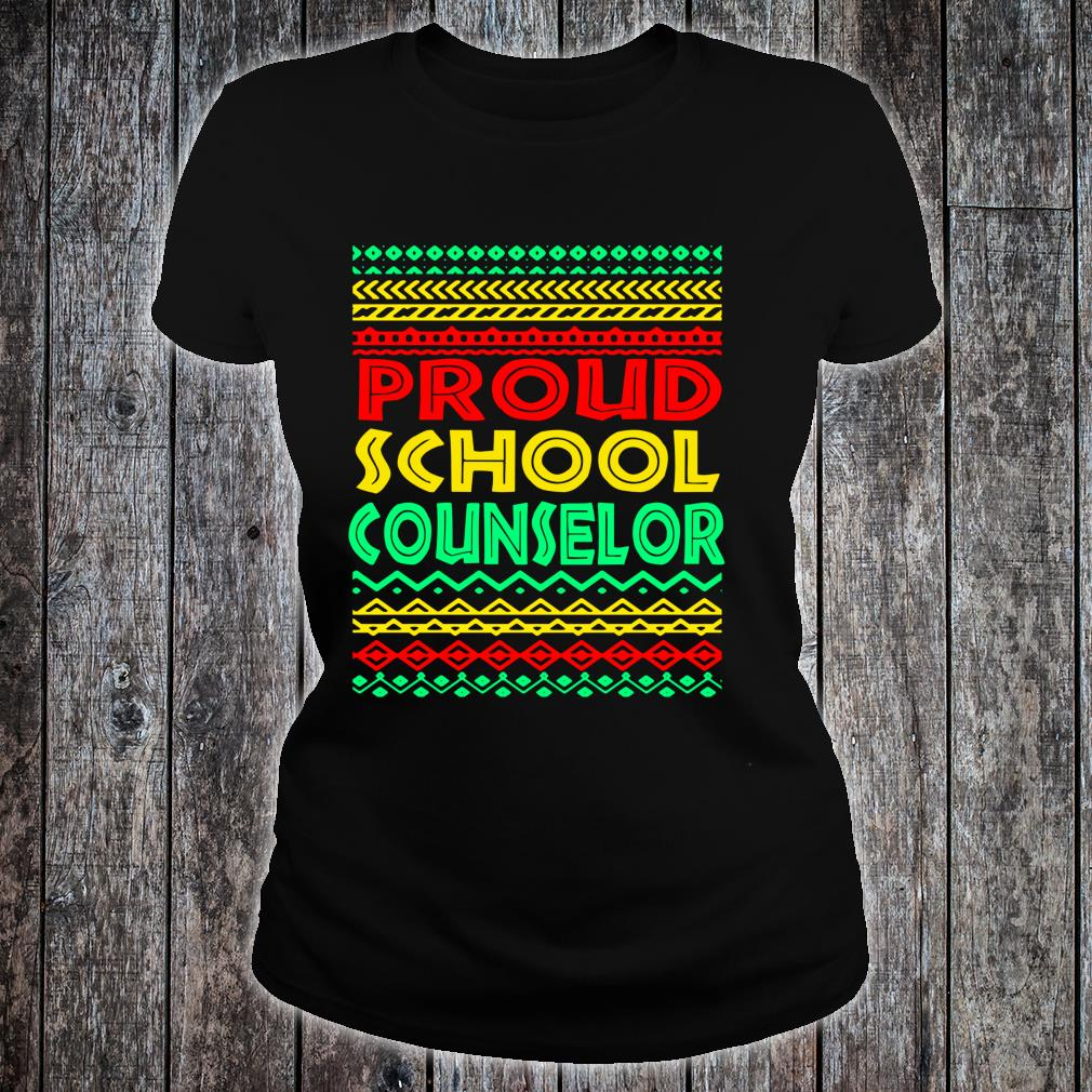 Proud School Counselor Black History Month African American Shirt ladies tee
