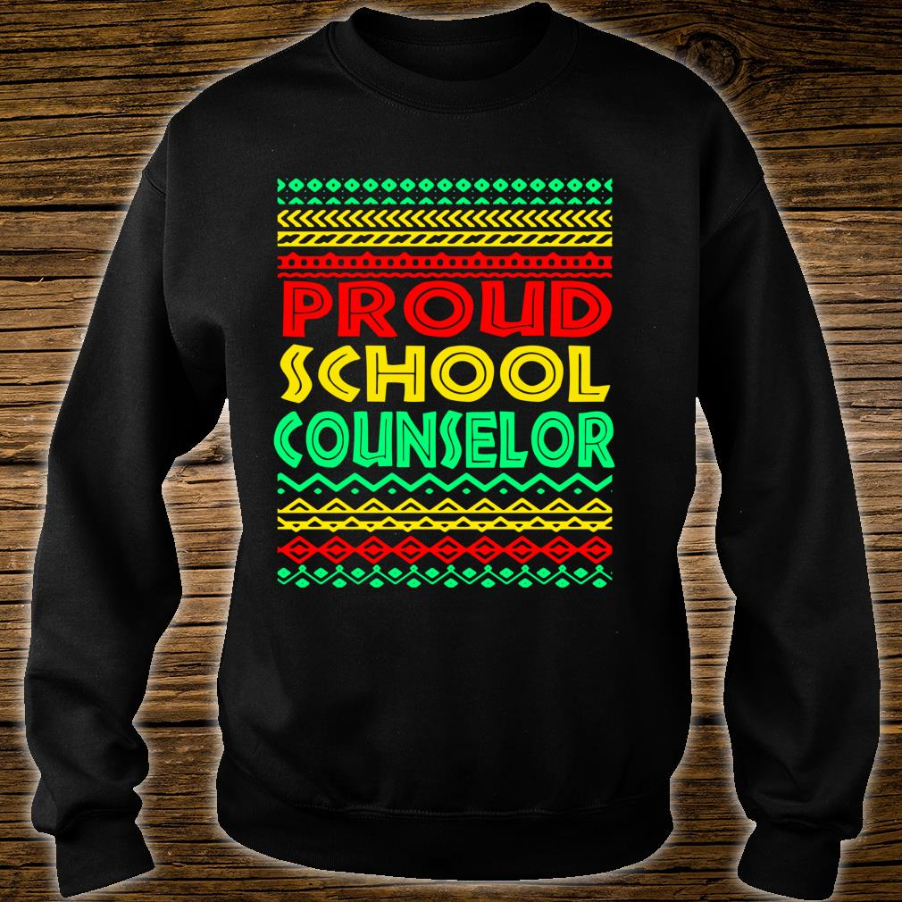 Proud School Counselor Black History Month African American Shirt sweater
