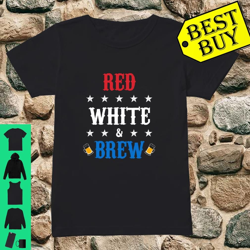 Red White and Brew Independence Day shirt ladies tee