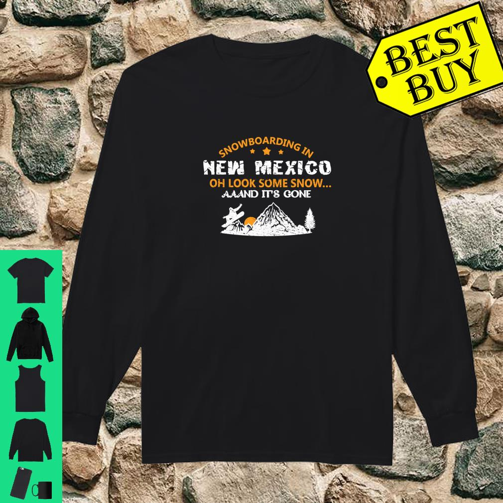 SNOWBOARDING Gift For Snowboarders In New Mexico Shirt long sleeved