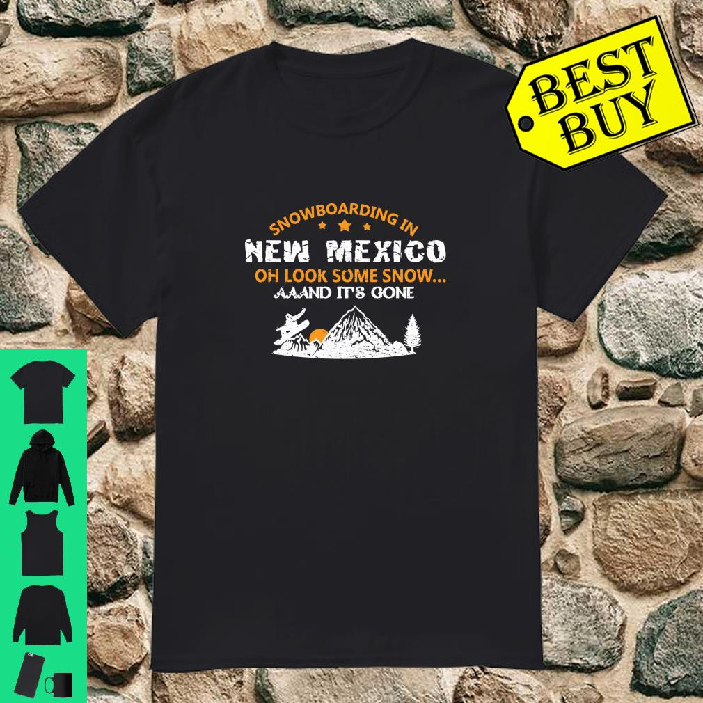 SNOWBOARDING Gift For Snowboarders In New Mexico Shirt