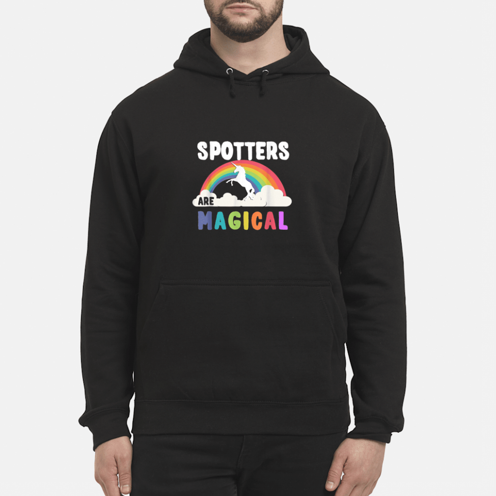 Spotters Are Magical Shirt hoodie